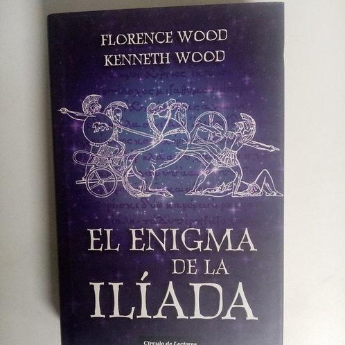 El enigma de la Ilíada(Florence Wood- Kenneth Wood)