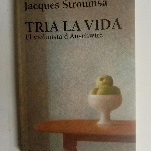Tria la vida (Jacques Stroumsa)