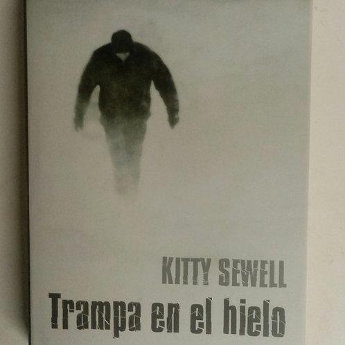 Trampa de hielo (Kitty Sewell)