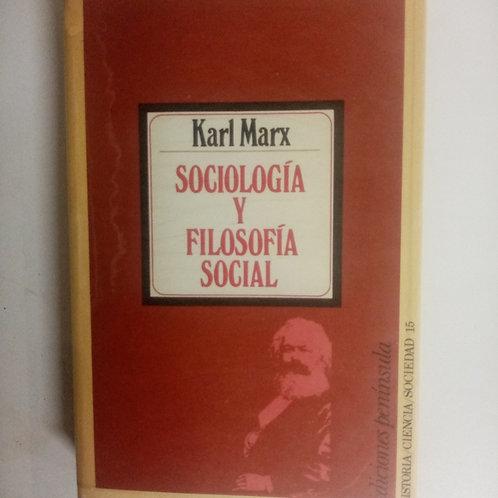 Sociología y filosofía actual (Karl Marx)