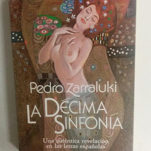 La decima sinfonía (Pedro Zarraluki)