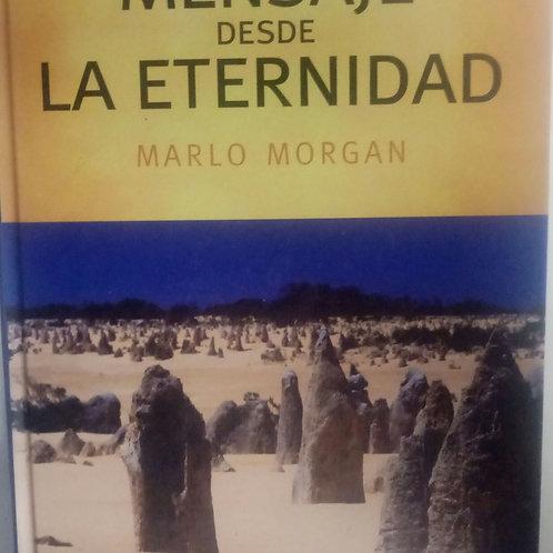 Mensaje desde la eternidad (Marlo Morgan)
