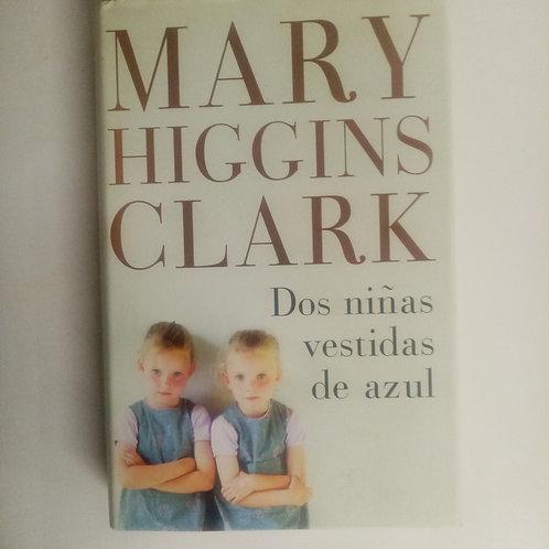 Dos niñas vestidas de azul (Mary Higgins Clark)