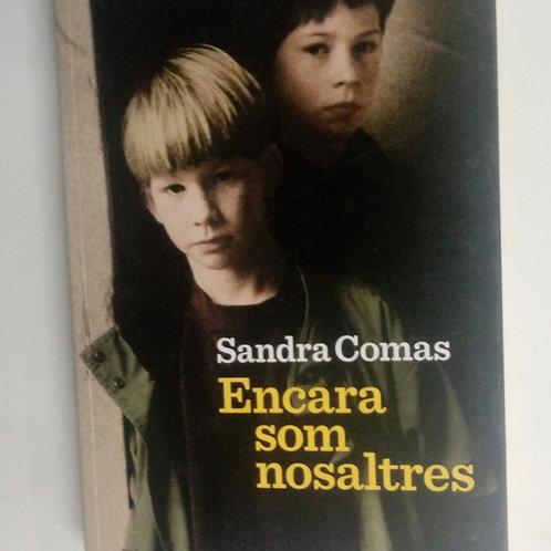 Encara som nosaltres (Sandra Comas)