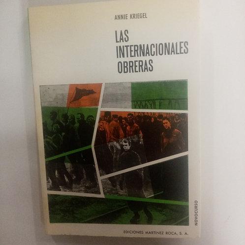 Las internacionales obreras (Annie Kriegel)