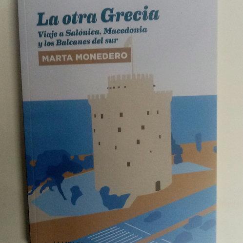 La otra Grecia (Marta Monedero)