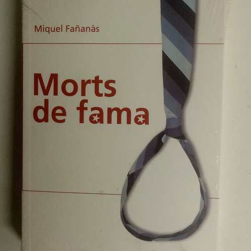 Morts de fama (Miquel Fañanás)