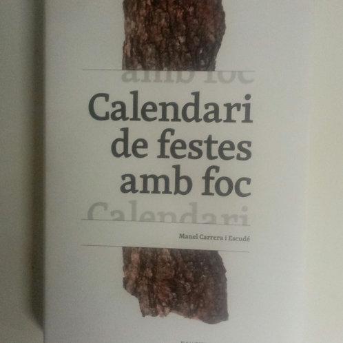 Calendari de festes amb foc (Manel Carrera I Escudé)