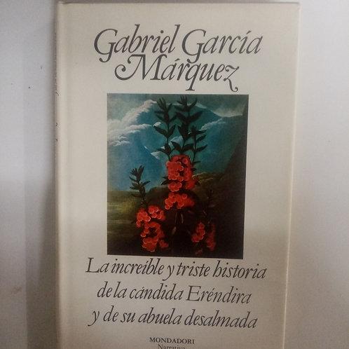 La increíble y triste historia de la cándida Eréndira.. (Gabriel G. Márquez)