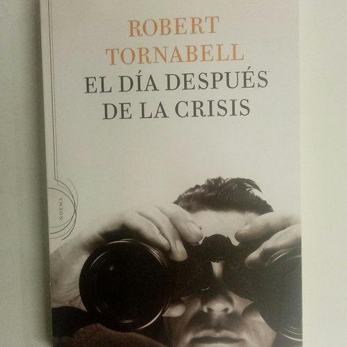 El día después de la crisis (Robert Tornabell)