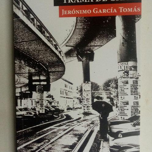 Trama de grises (Jerónimo García Tomás)