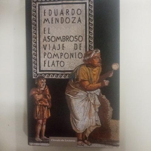 El asombroso viaje de Pomponio Flato (Eduardo Mendoza)
