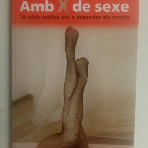 Amb x de sexe (Marta Alos-David Marín)