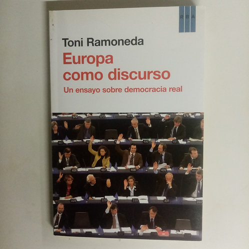 Europa como discurso (Toni Ramoneda)