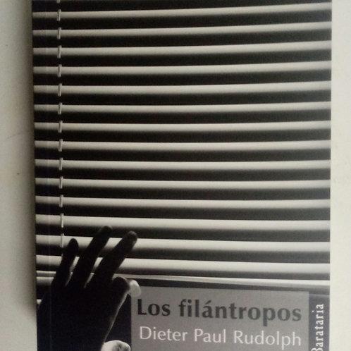 Los filántropos (Dieter Paul Rudolph)