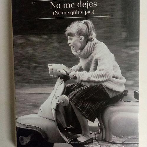 No me dejes (Máxim Huerta)