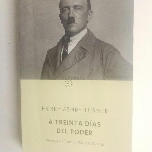 A treinta días del poder (Henry Ashby Turner)