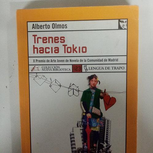 Trenes hacia Tokio (Alberto Olmos)