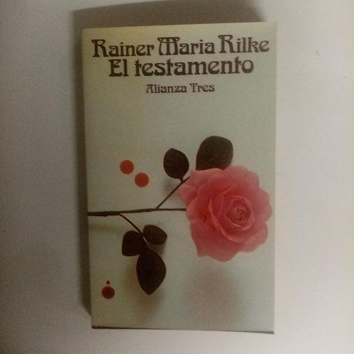 El testamento (Rainer Maria Rilke)