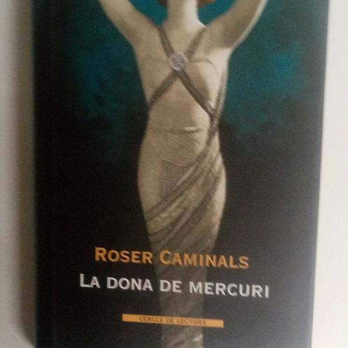 La dona de mercuri (Roser Caminals)