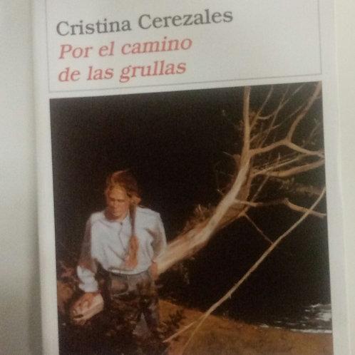 Por el camino de las grullas (Cristina Cerezales)