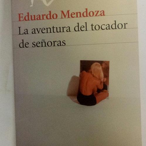 Las aventuras del tocador (Eduardo Mendoza)