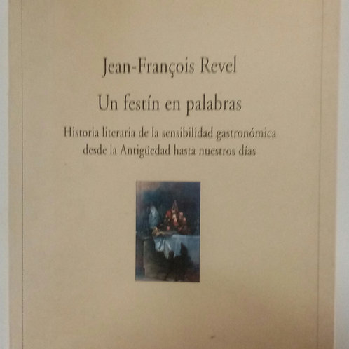 Un festín en palabras (Jean-Francois Revel)