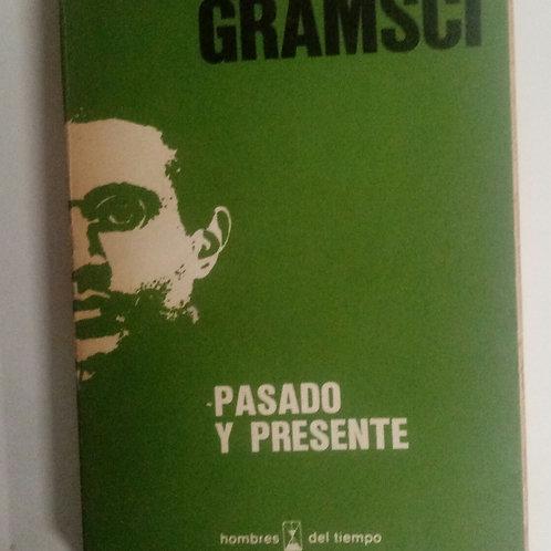 Pasado y presente (Antonio Gramsci)