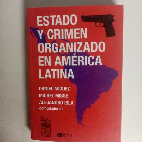 Estado y crimen organizado en América Latina (Daniel Míguez)