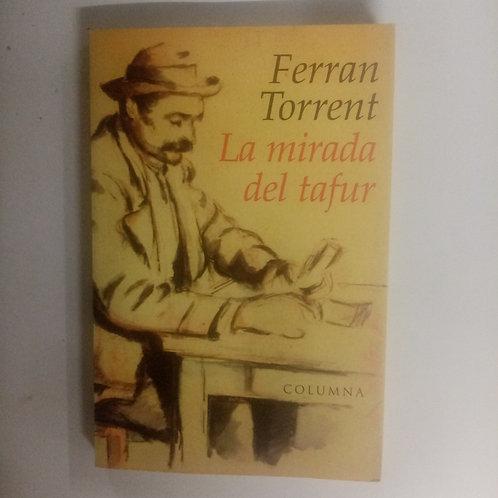 La mirada del tafur (Ferran Torrent)