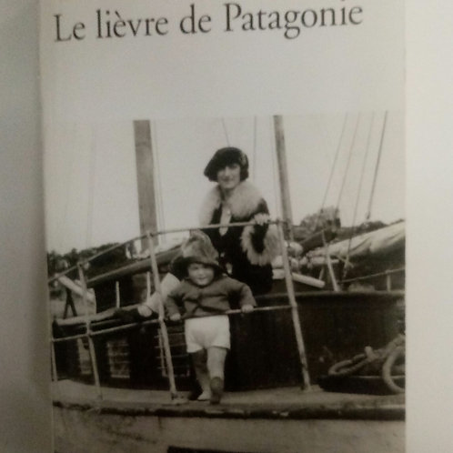 La lievre de Patagonie (Claude Lanzmann)