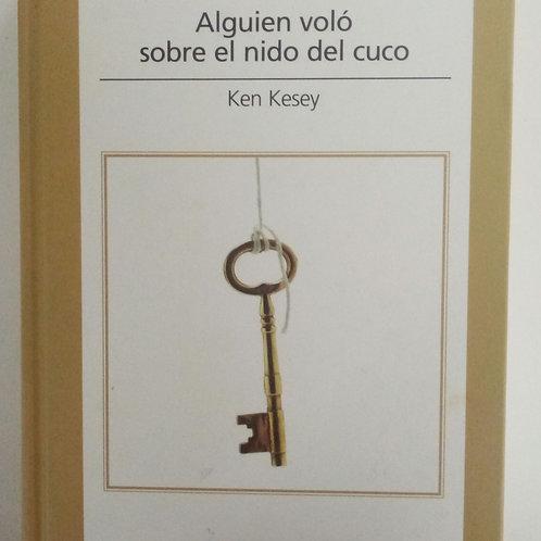 Alguien voló sobre el nido del cuco ( Ken Kesey)