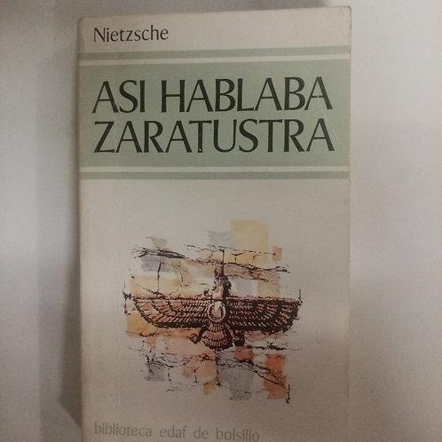 Asi hablaba Zaratustra (Nietzsche)