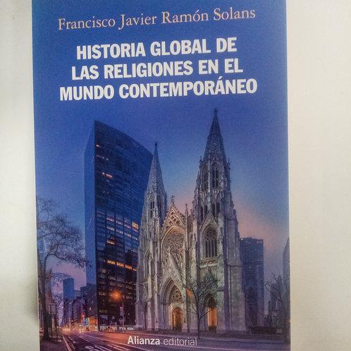 Historia global de las religiones en el mundo contemporáneo (Francisco Ramón)