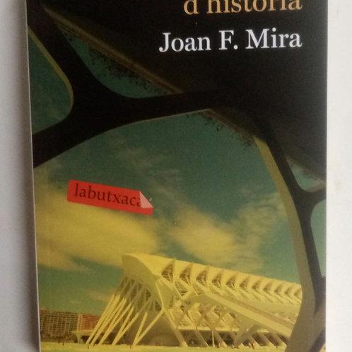 El professor d'historia (Joan F. MIRA)