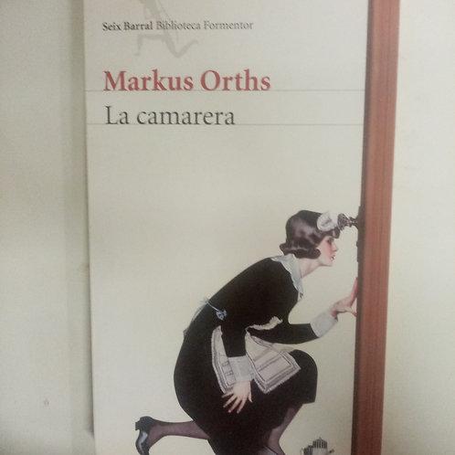 La camarera (Markus Orths)
