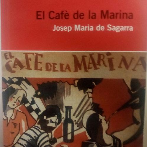 El café de la Marina (Josep Maria de Sagarra)