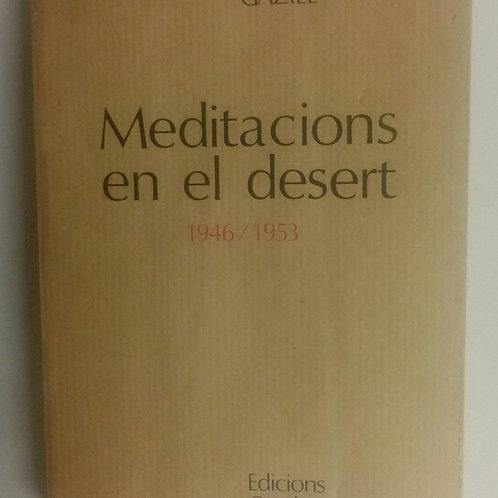Meditacions en el desert 1946/1953 (Gaziel)