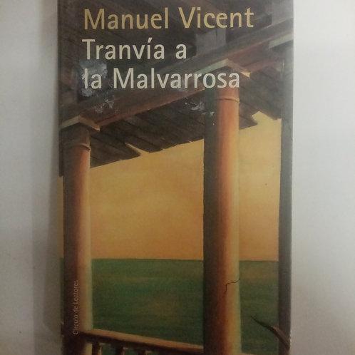 Tranvía a Malvarrosa (Manuel Vicent)