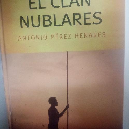 El clan nublares (Antonio Pérez Henares)