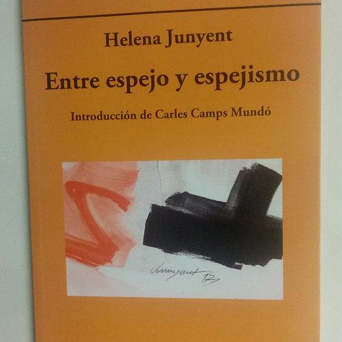 Entre espejo y espejismo (Helena Junyent)