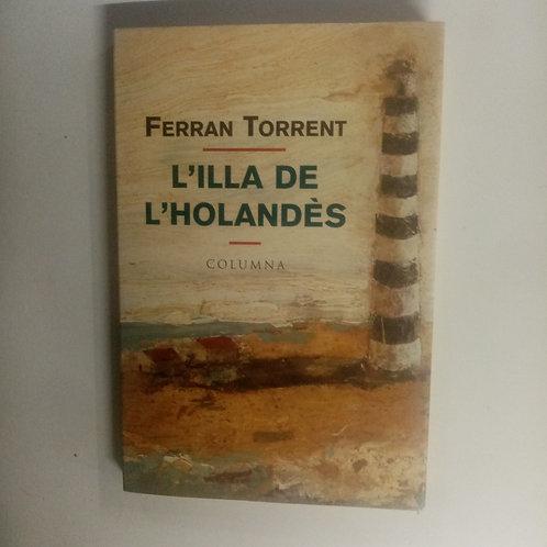 L'illa de l'holandes (Ferran Torrent)