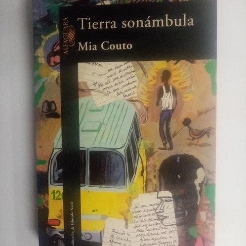 Tierra sonámbula (Mia Couto)