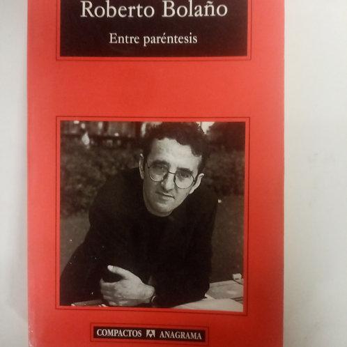 Entre paréntesis (Roberto Bolaño)