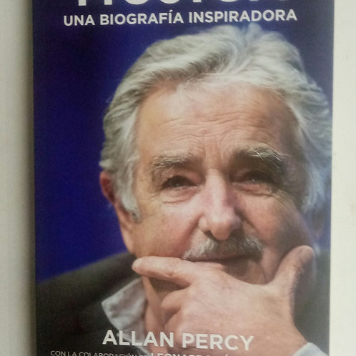 Mujica. Una biografía inspiradora (Allan Percy)