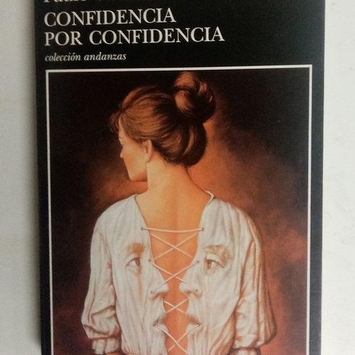 Confidencia por confidencia (Paule Constant)