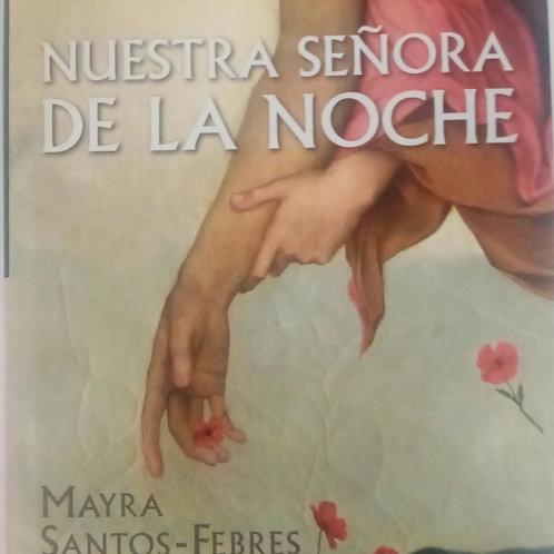 Nuestra señora de la noche (Mayra Santos-Febre)