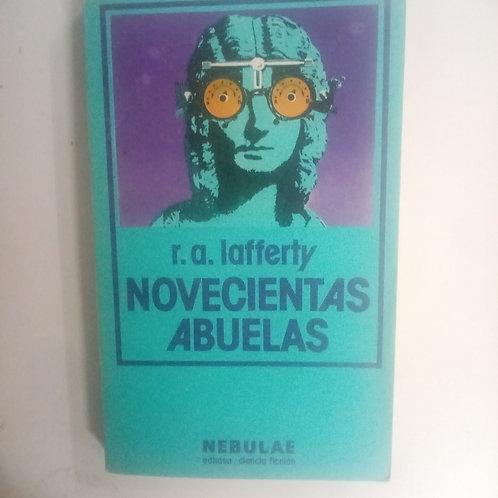 Novecientas abuelas (R.A. LAFFERTY)