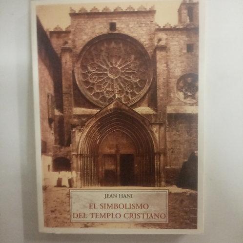 El simbolismo del templo cristiano (Jean Hani)