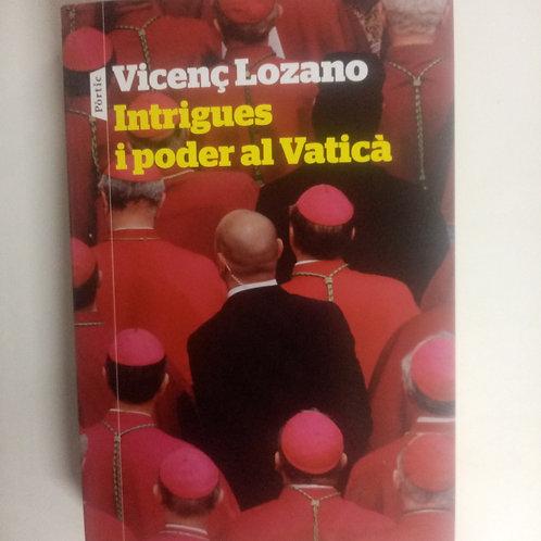 Intrigues i poder al Vatica (Vicenc Lozano)